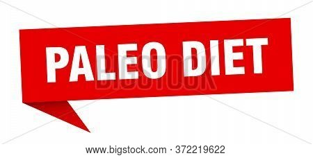 Paleo Diet Banner. Paleo Diet Speech Bubble. Paleo Diet Sign