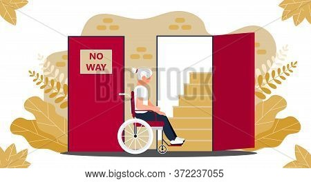 Disabled Senior Woman In Wheelchair And Looking At Open Door And Stairs. Lack Of Ramp, Conditions, A