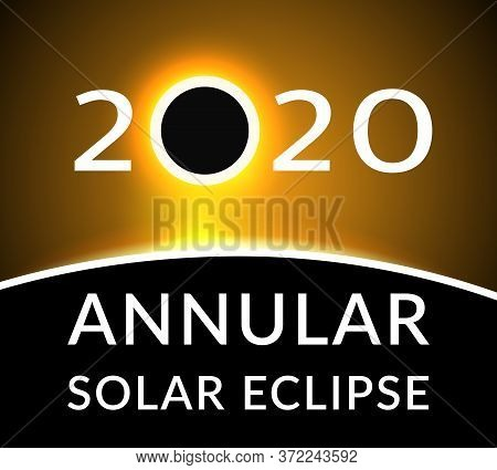 Annular Solar Eclipse. Poster With A Ring Solar Eclipse Inscribed In Number 2020. Vector Illustratio