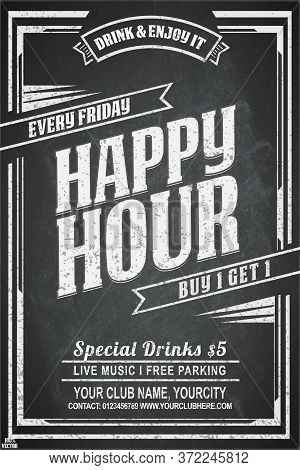 Vintage Chalk Drawing For A Happy Hour At The Bar. Lettering With Banner On The Grunge Background. B