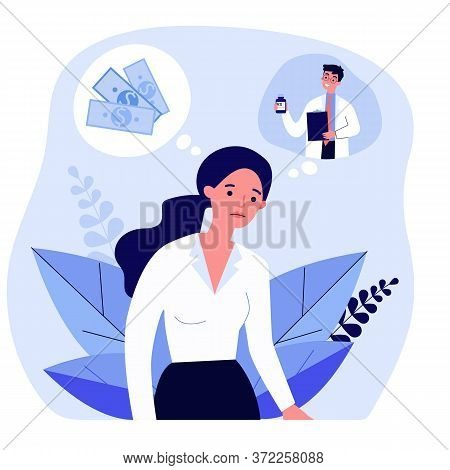 Sad Woman Thinking About Money And Medical Prescription. Doctor, Drug, Payment Flat Vector Illustrat