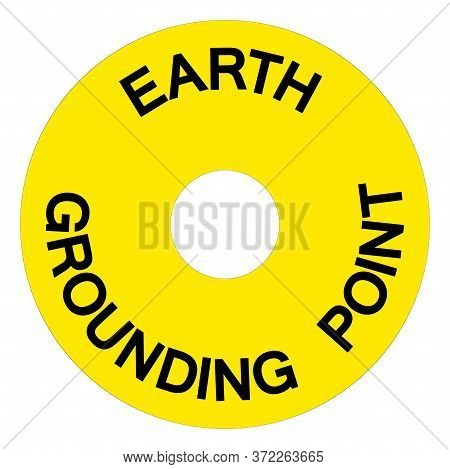 Earth Grounding Point Symbol Sign, Vector Illustration, Isolate On White Background Label. Eps10