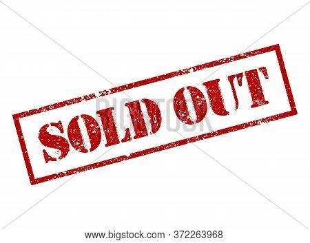 Sold Out Red Square Grunge Stamp Isolated In White Background. Sold Stamp. Finale Grand Sale Over, S