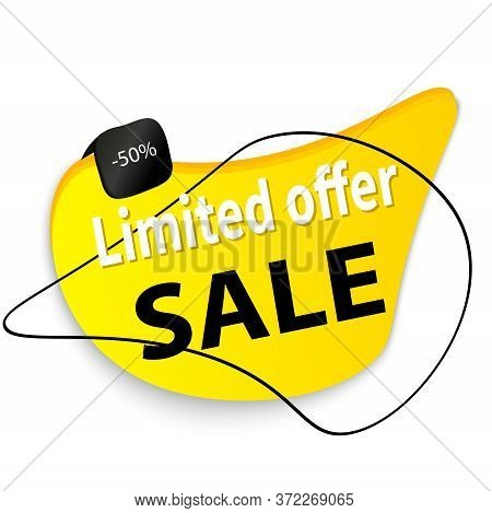 Exclusive Super Discount, Low Prices, Limited Offer, 50% Discount. Advertising Sign For Promoting Re
