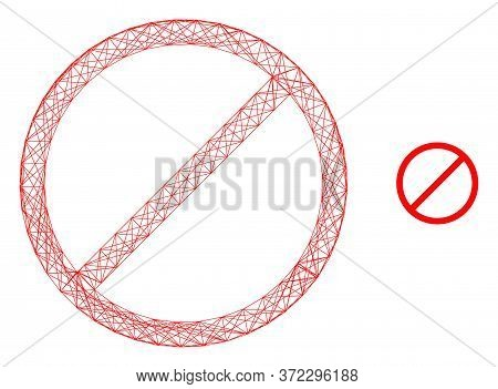 Web Mesh Forbidden Vector Icon. Flat 2d Carcass Created From Forbidden Pictogram. Abstract Carcass M