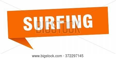 Surfing Speech Bubble. Surfing Ribbon Sign. Surfing Banner