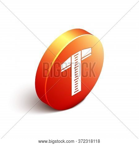 Isometric T-square Line For Professional Drafting Icon Isolated On White Background. Orange Circle B