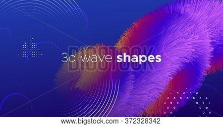 Colorful Wave 3d Liquid Shapes. Vector Music Flyer. Fluid Vibrant Pattern. Blue Creative Motion. 3d