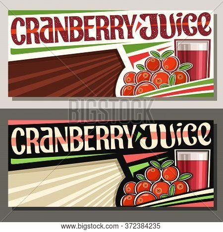 Vector Banners For Cranberry Juice With Copyspace, Decorative Horizontal Layouts With Illustration O