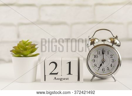 August 21 According To The Wooden Calendar. Summer Day, Empty Space For Text.calendar For August On