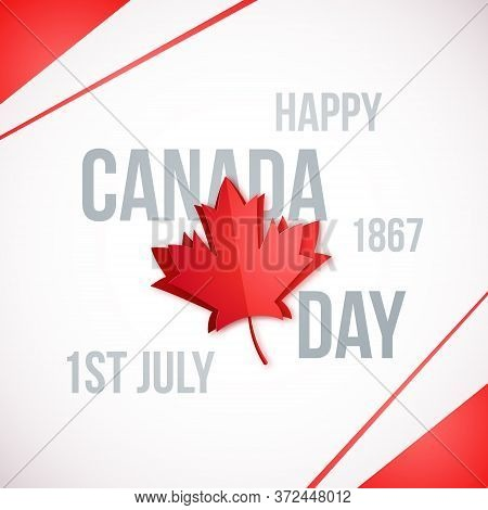 1st July, Canada Day. Design Template With Red Maple Leaf. Happy Canada Day Banner. Vector Backgroun