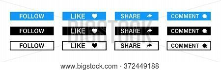 Follow, Share, Comment, Like Icons Or Buttons. Vector Isolated Elements. Social Media Buttons And Ic