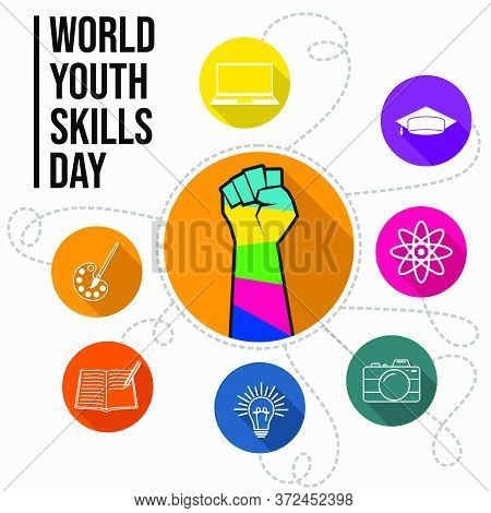 World Youth Skills Day Vector Illustration With Colorful Of Fist And Icon Design. Celebrate On July
