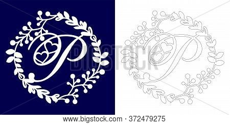 Vector Wedding Initial Monogram For Laser Cutting. Letter P Of The Decorative Monogram In A Floral F