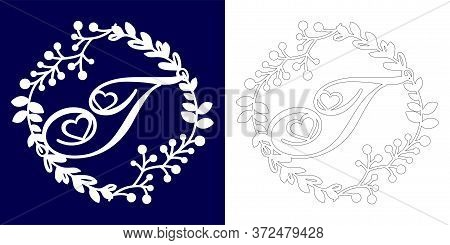 Vector Wedding Initial Monogram For Laser Cutting. Letter T Of The Decorative Monogram In A Floral F