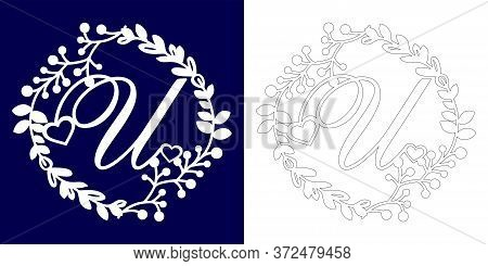 Vector Wedding Initial Monogram For Laser Cutting. Letter U Of The Decorative Monogram In A Floral F