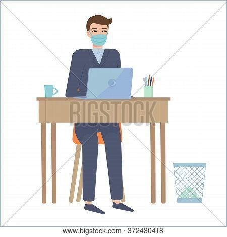 Man In Suit And Protective Face Mask Siting At Table.remote Work, Online Education, Home Office, Qua