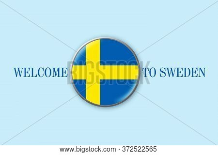 Sweden Flag In A Circular Icon On Blue Background. Welcome To Sweden. Travels. Business.