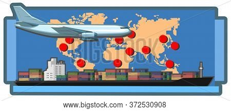 International Logistics Branches. Vector Illustration. Logistics Provider. World Map With Marks Of T
