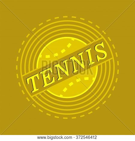 Cover With Tennis Emblem. Logo Of Sports Tennis Game. Yellow-green Tennis Ball With A Black Outline.