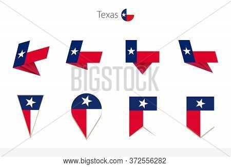 Texas Us State Flag Collection, Eight Versions Of Texas Vector Flags. Vector Illustration.