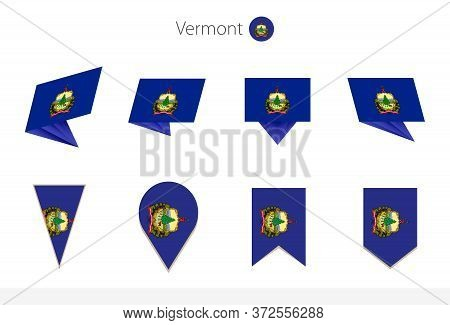 Vermont Us State Flag Collection, Eight Versions Of Vermont Vector Flags. Vector Illustration.