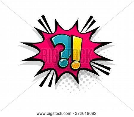 Comic Text Question On Speech Bubble Cartoon Pop Art Style. Colorful Halftone Speak Bubble Cloud Bac