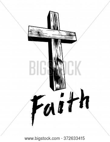 Faith Concept With Old Wooden Christian Cross Vector Metaphor Illustration Isolated On White, Belief