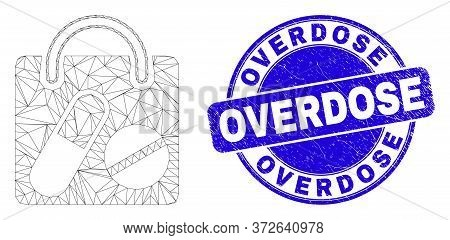 Web Mesh Drugs Shopping Bag Pictogram And Overdose Stamp. Blue Vector Round Distress Stamp With Over