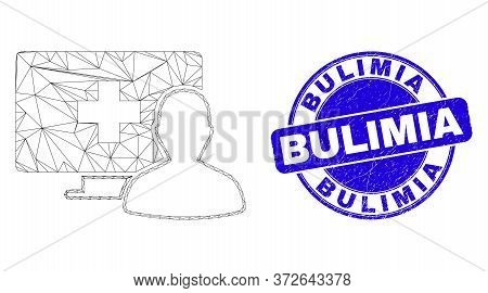 Web Mesh Online Medical Patient Icon And Bulimia Seal Stamp. Blue Vector Rounded Scratched Seal Stam