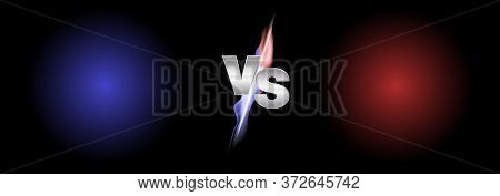 Versus Fire Battle. Mma Concept - Fight Night, Mma, Boxing, Wrestling, Thai Boxing. Vs Of Metal Lett