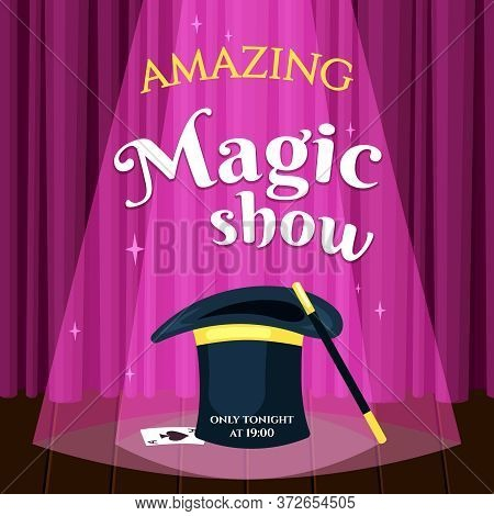 Amazing Magic Show Placard Illustration. Evening Poster Invitation Mystical Performance Wizards Best