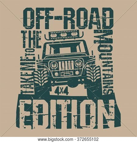Off-road Extreme Adventure Suv Poster Or T-shirt Design, Vector Illustration