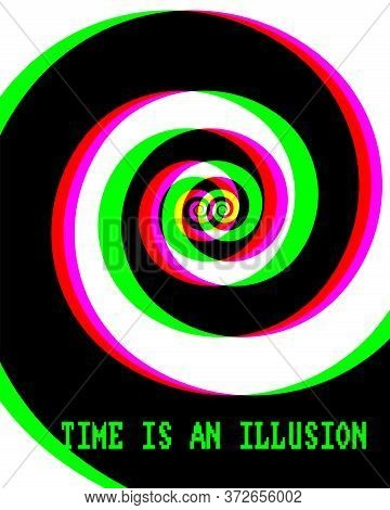 Time Is An Illusion Concept, Vector Illustration