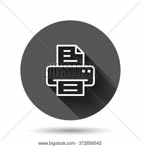 Office Printer Icon In Flat Style. Fax Vector Illustration On Black Round Background With Long Shado