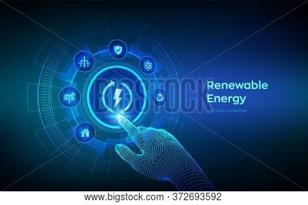 Renewable Energy Technology Concept On Virtual Screen. Energy Sources For Renewable, Sustainable Dev