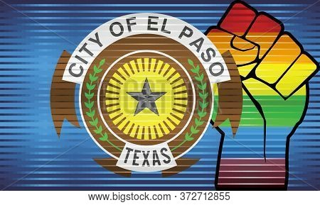 Shiny Lgbt Protest Fist On A El Paso Flag - Illustration,  Abstract Grunge El Paso Flag And Lgbt Fla