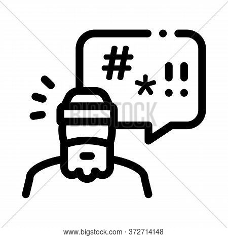 Homeless Swearing Icon Vector. Homeless Swearing Sign. Isolated Contour Symbol Illustration