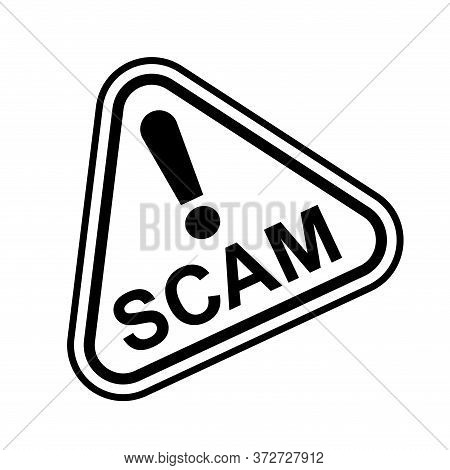 Scam Triangle Sign For Icon Isolated On White, Scam Alert Icon Triangle For Hacking Crime Technology