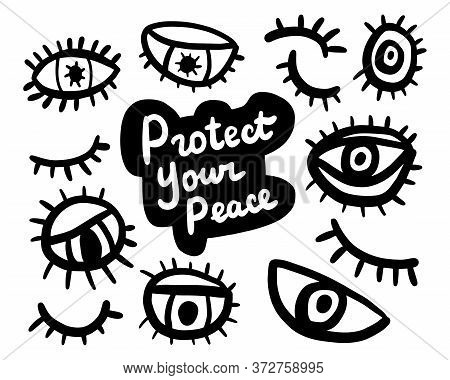 Protect Your Peace Hand Drawn Vector Illustration In Cartoon Comic Style Eyes Lashes Pupil Human Org