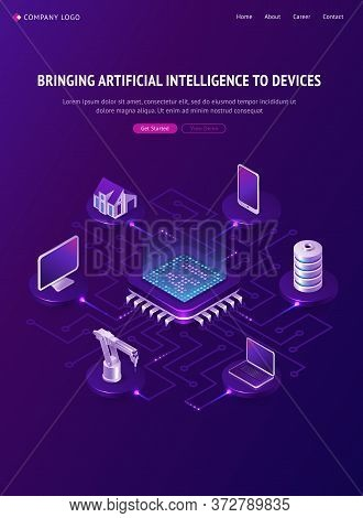 Artificial Intelligence Isometric Landing Page, Ai Smart Devices Around Of Circuit Processor Chip, I