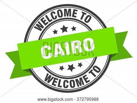 Cairo Stamp. Welcome To Cairo Green Sign