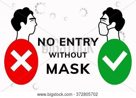 No Entry Without Face Mask. Stock Vector Illustration Of Character In Medical Flu Mask. Advertisemen