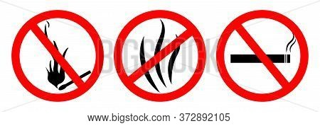 Fire Stop Sign. Smoke Forbidden Icon. Cigarette Ban. Flame Danger Symbol. Non Ignition. Warning Dont