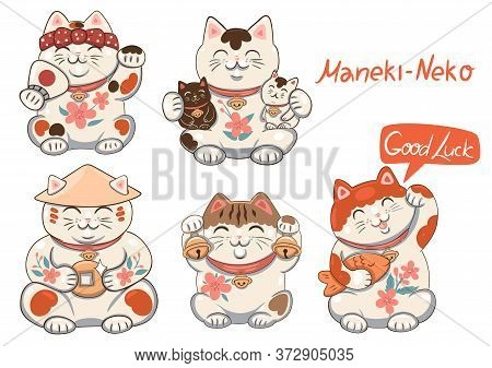 Set Of Maneki Neko Isolate On A White Background And The Inscription Good Luck. Vector Image
