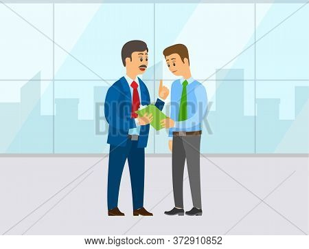 Boss Giving Instructions To Manager. A Man Shows Information On A Clipboard. Employee And Employer B
