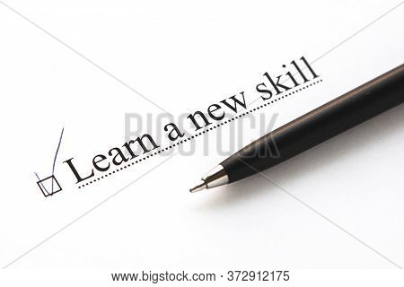 A Piece Of Paper With The Inscription Learn A New Skill From To Do List With A Tick