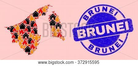 Fire And Houses Composition Brunei Map And Brunei Dirty Seal. Vector Collage Brunei Map Is Designed