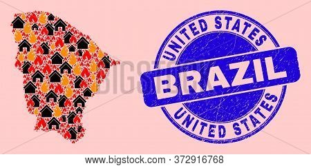 Fire Hazard And Houses Combination Ceara State Map And United States Brazil Dirty Stamp Seal. Vector