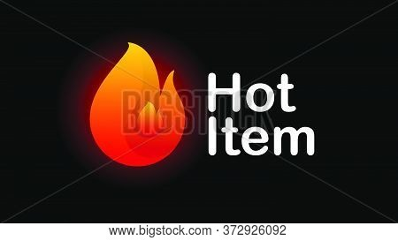 Hot Item Icon. Hot Sale. Hot Product. Modern Icon In Black Background Vector Illustration